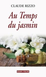 Claude Rizzo - Au Temps du jasmin.