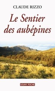 Claude Rizzo - Le sentier des aubépines.