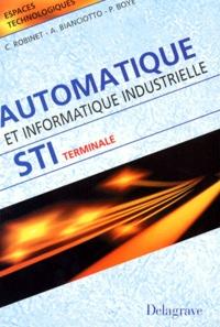 Claude Robinet et Pierre Boyé - Automatique et informatique industrielle.