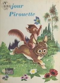 Claude Roche et R. Bussemey - Bonjour Pirouette.