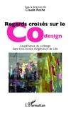 Claude Roche - Regards croisés sur le Codesign - L'expérience du codesign dans trois écoles d'ingénieurs de Lille.