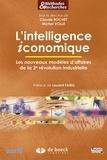 Claude Rochet et Michel Volle - L'intelligence iconomique - Les nouveaux modèles d'affaires de la 3e révolution industrielle.