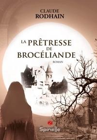 Livres électroniques gratuits Kindle: La prêtresse de Brocéliande