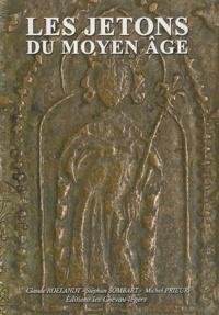 Claude Roelandt et Stéphan Sombart - Jetons & Méreaux du Moyen Age.
