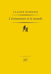 Claude Romano - L'événement et le monde.