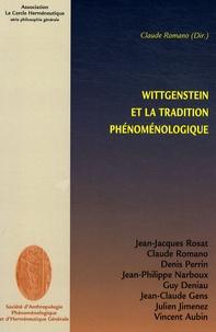 Claude Romano - Wittgenstein et la tradition phénoménologique.