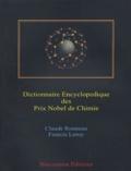 Claude Ronneau et Francis Leroy - Dictionnaire encyclopédique des Prix Nobel de Chimie.