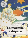 Claude-Rose Touati et Lucien-Guy Touati - La marmite à disparu.
