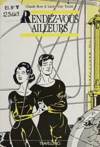 Claude-Rose Touati et Lucien-Guy Touati - Rendez-vous ailleurs.