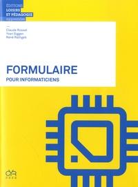 Claude Rosset et Yvan Siggen - Formulaire pour informaticiens.