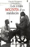 Claude Rougeron - Les vrais secrets d'un médecin.