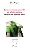 Claude Rougeron - Pour une éthique renouvelée de la santé publique - L'accès aux soins en médecine générale.