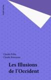 Claude Rousseau et Claude Polin - Les Illusions de l'Occident.