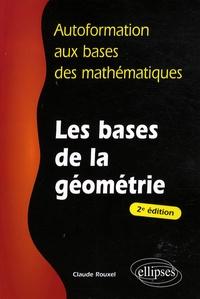 Claude Rouxel - Les bases de la géométrie.