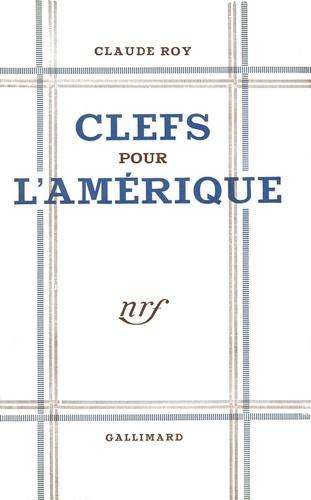 CLEFS POUR L'AMERIQUE