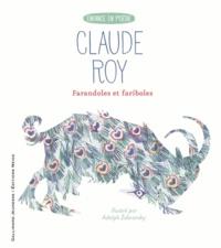 Claude Roy et Adolf Zabransky - Farandoles et fariboles.