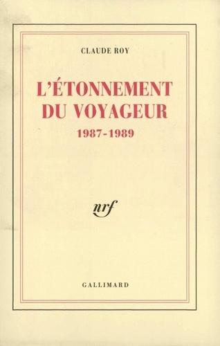 L'Étonnement du voyageur. 1987-1989