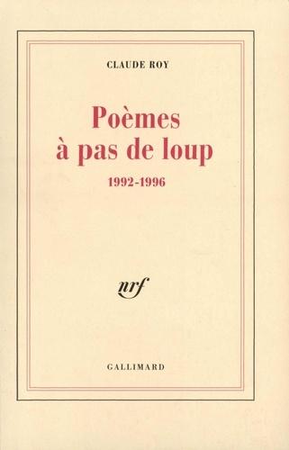 Poèmes à pas de loup. 1992-1996