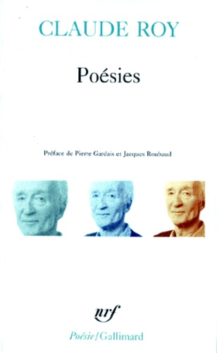 Claude Roy - Poésies.