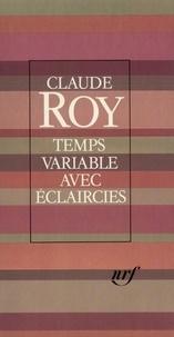 Claude Roy - Temps variable avec éclaircies.
