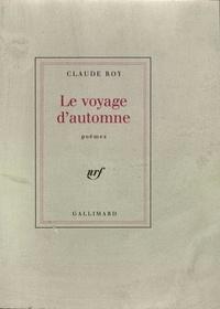 Claude Roy - Voyage d'automne.