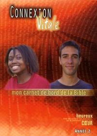 Galabria.be Connexion vitale Année 2 - Mon carnet de bord de la Bible Image