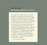 Claude Rutault - Dé-finitions/méthodes 1973-2016.