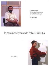 Claude Rutault et Frédéric Bouglé - Le commencement de l'objet, sans fin.