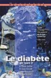 Claude Sachon et André Grimaldi - Le diabète de type 2 - Guide à l'usage des patients et de leur entourage.
