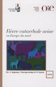 Claude Saegerman et Fransisco Reviriego-Gordejo - Fièvre catarrhale ovine en Europe du nord.
