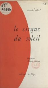 Claude Sales et Claude Braun - Le Cirque du Soleil.