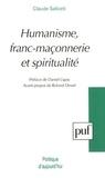 Claude Saliceti - Humanisme, franc-maçonnerie et spiritualité - Bilan, perspectives.
