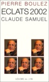 Claude Samuel et Pierre Boulez - .