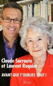 Claude Sarraute et Laurent Ruquier - Avant que t'oublies tout !.