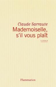 Claude Sarraute - Mademoiselle, s'il vous plaît.