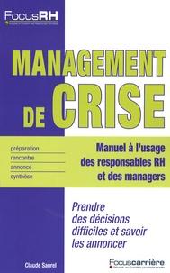 Claude Saurel - Management de crise.