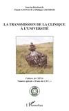 Claude Savinaud - La transmission de la clinique à l'Université.