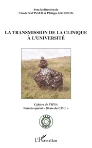 Claude Savinaud - La transmission de la clinique à l'Université.