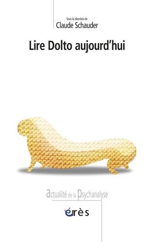 Lire Dolto aujourd'hui