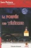 Claude Schmitt - La poupée des ténèbres.