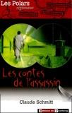 Claude Schmitt - Les contes de l'assassin.