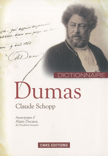 Claude Schopp - Dictionnaire Alexandre Dumas.