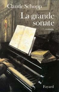 Claude Schopp - La grande sonate.