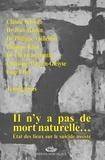 Claude Schwab et Jean Martin - Il n'y a pas de mort naturelle... - Etat des lieux sur le suicide assisté.