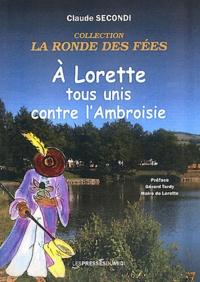 Claude Secondi - A Lorette tous unis contre l'ambroisie.