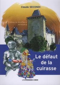 Claude Secondi - Le défaut de la cuirasse.
