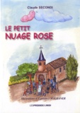 Claude Secondi - Le petit nuage rose.