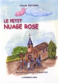 Claude Secondi - Le petit nuage rose.