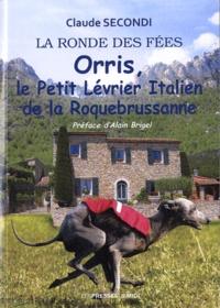 Claude Secondi - Orris, le petit lévrier italien de la Rocquebrussane.