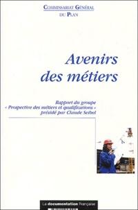 """Claude Seibel et Christine Afriat - Avenirs des métiers - Rapport du groupe """"Prospective des métiers et qualifications""""."""